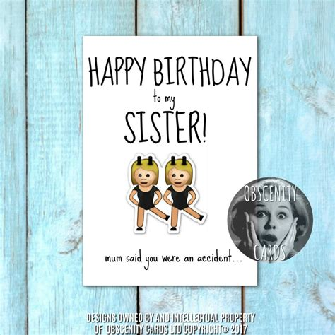 Happy Birthday Sister Card - Mum Said you Were an Accident