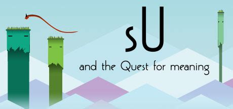 sU and the Quest For Meaning on Steam