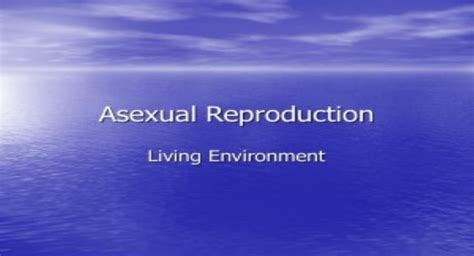 Free Download Asexual Reproduction PowerPoint Presentation