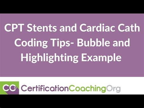 CPT Stents and Cardiac Cath Coding Tips- Bubble and